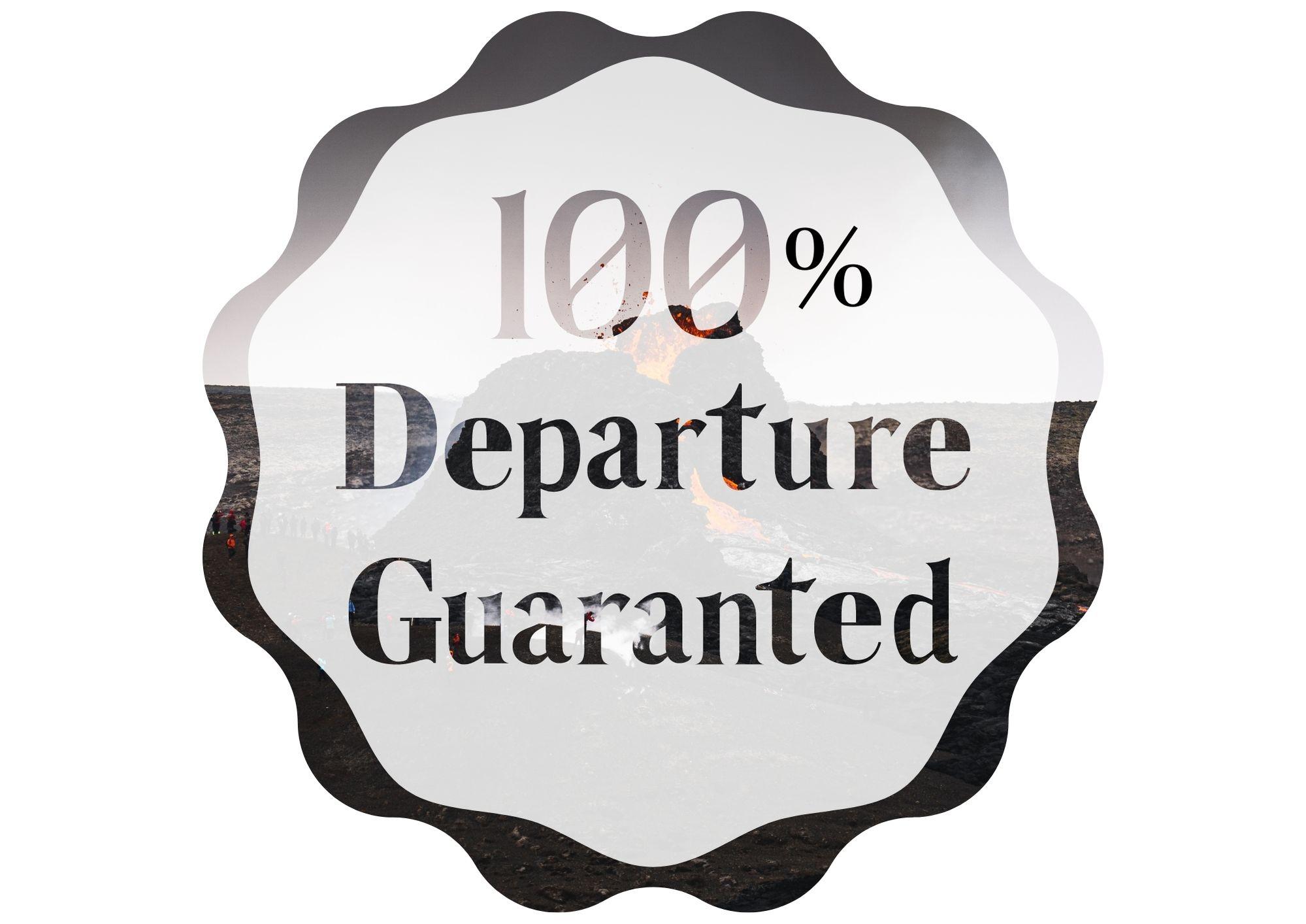 departure guaranteed